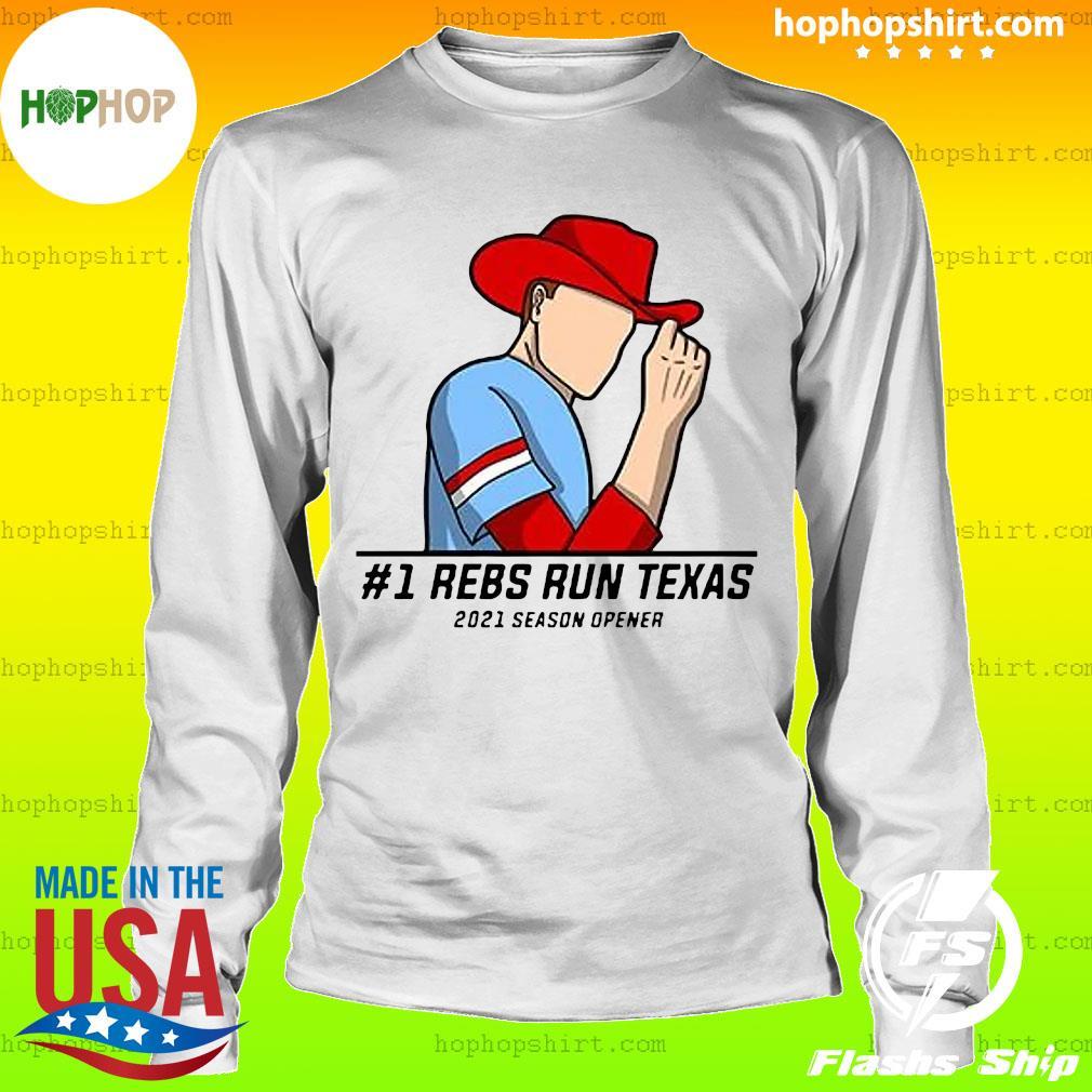 #1 Reps Run Texas 2021 Season Opener Shirt LongSleeve