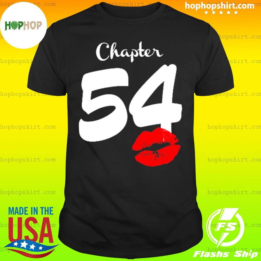 Chapter 54 Lip 54 Birthday Shirt