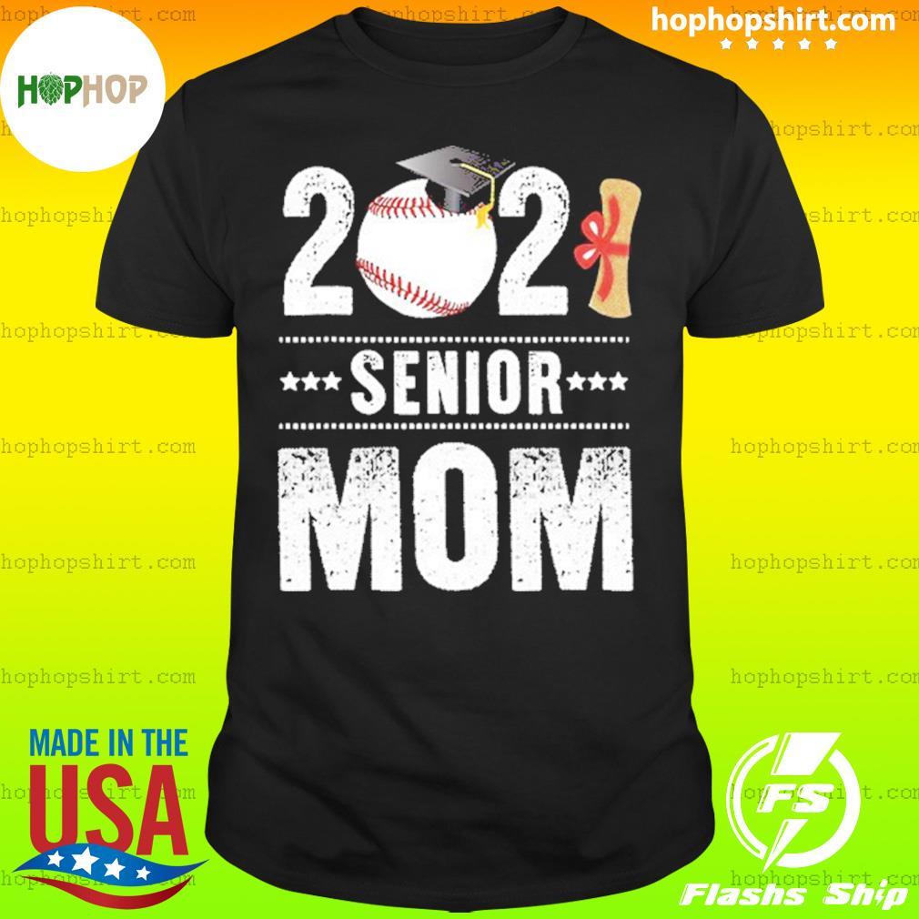 2021 Baseball Graduate Senior Mom Classic T-Shirt