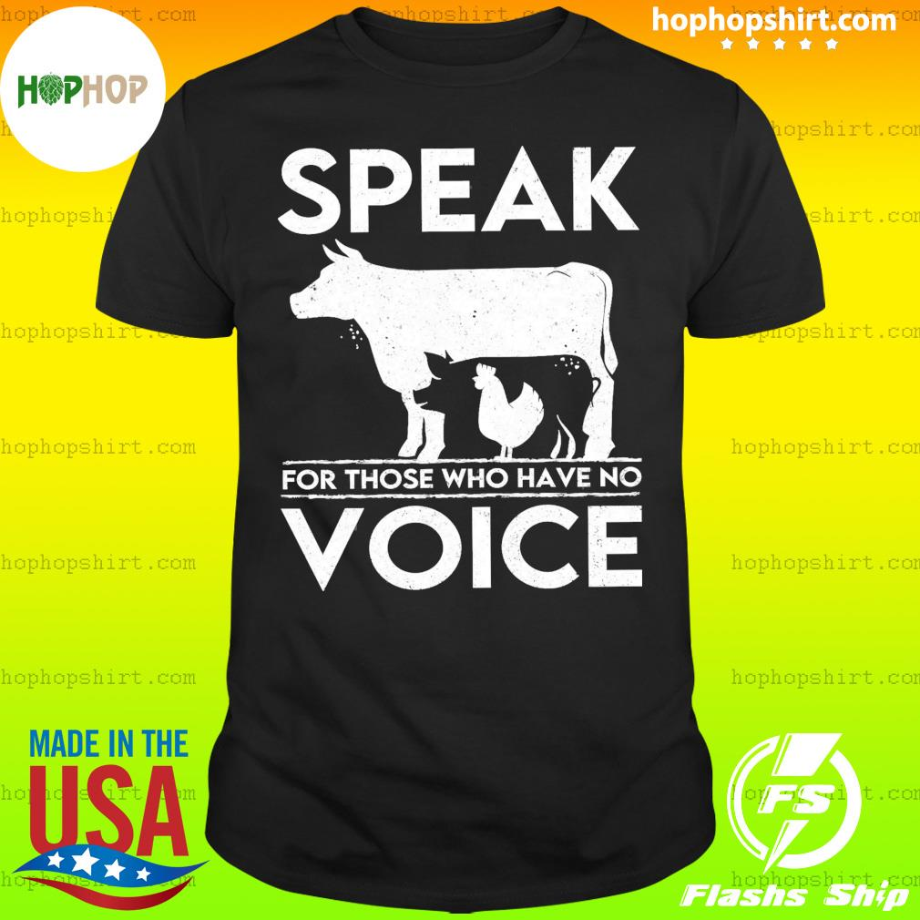 Animal Cow Pig Chicken Speak For Those Who Have No Voice Shirt