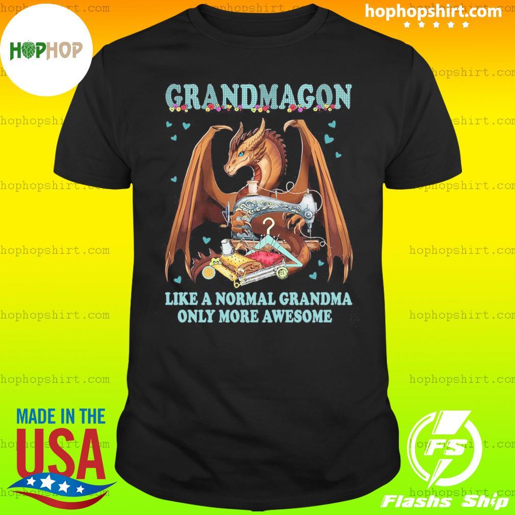 Dragon Grandmagon Like A Normal Grandma Only More Awesome Shirt