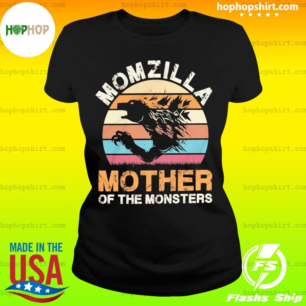 Momzilla Mother Of The Monsters Vintage Retro Shirt Ladies Tee