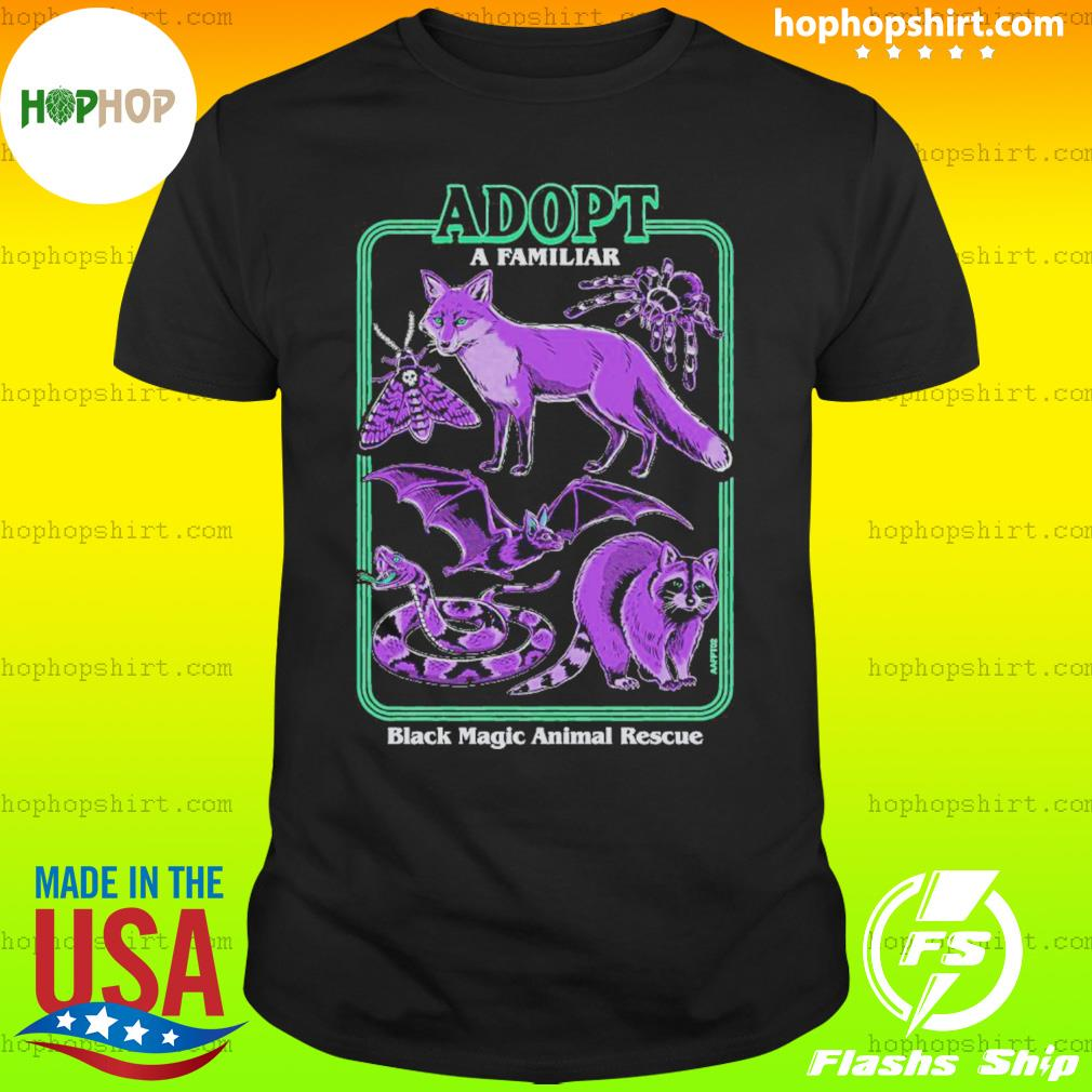 Adopt A Familiar Black Magic Animal Rescue Shirt