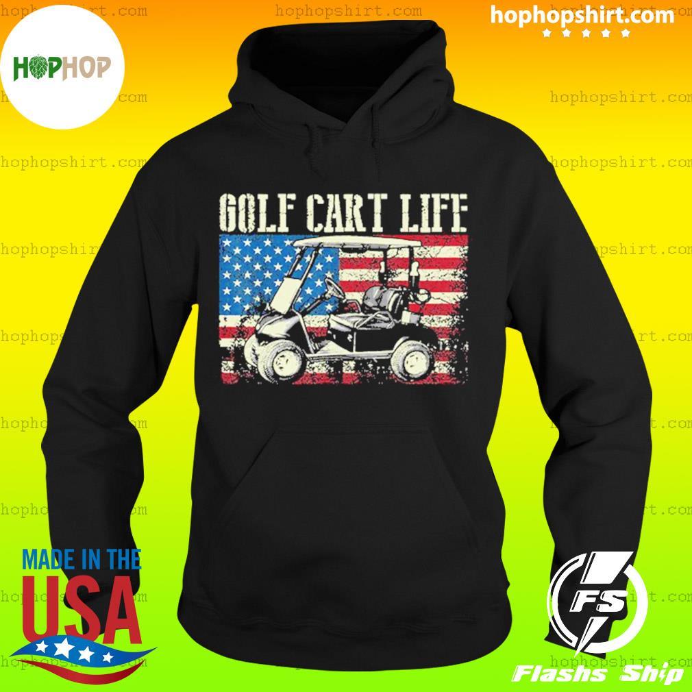 Golf Cart Life American Flag T-Shirt Hoodie