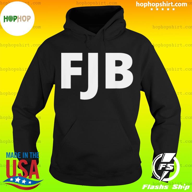 Joe Biden FJB Pro America F Biden FJB Shirt Hoodie
