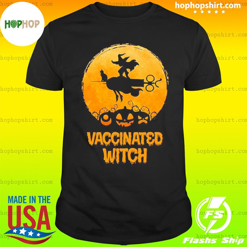 Vaccinated Witch T-Shirt, Halloween Vaccinated Shirt, Halloween Witch Shirt