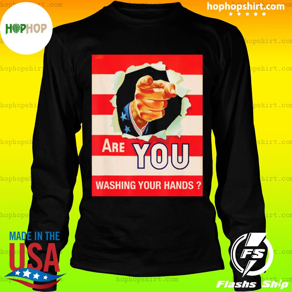 Are you wash your hands s LongSleeve