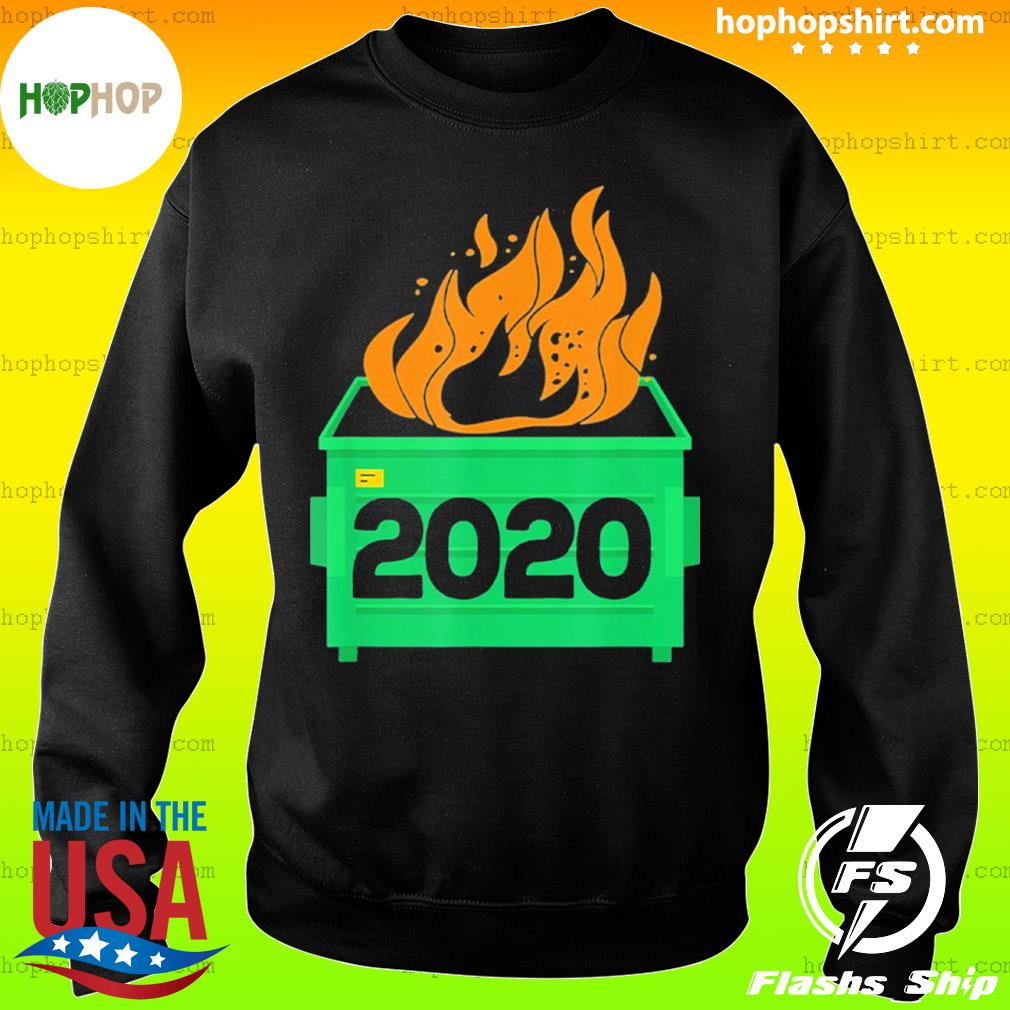 Dumpster Fire 2020 Trash Can Garbage Fire Worst Year s Sweater