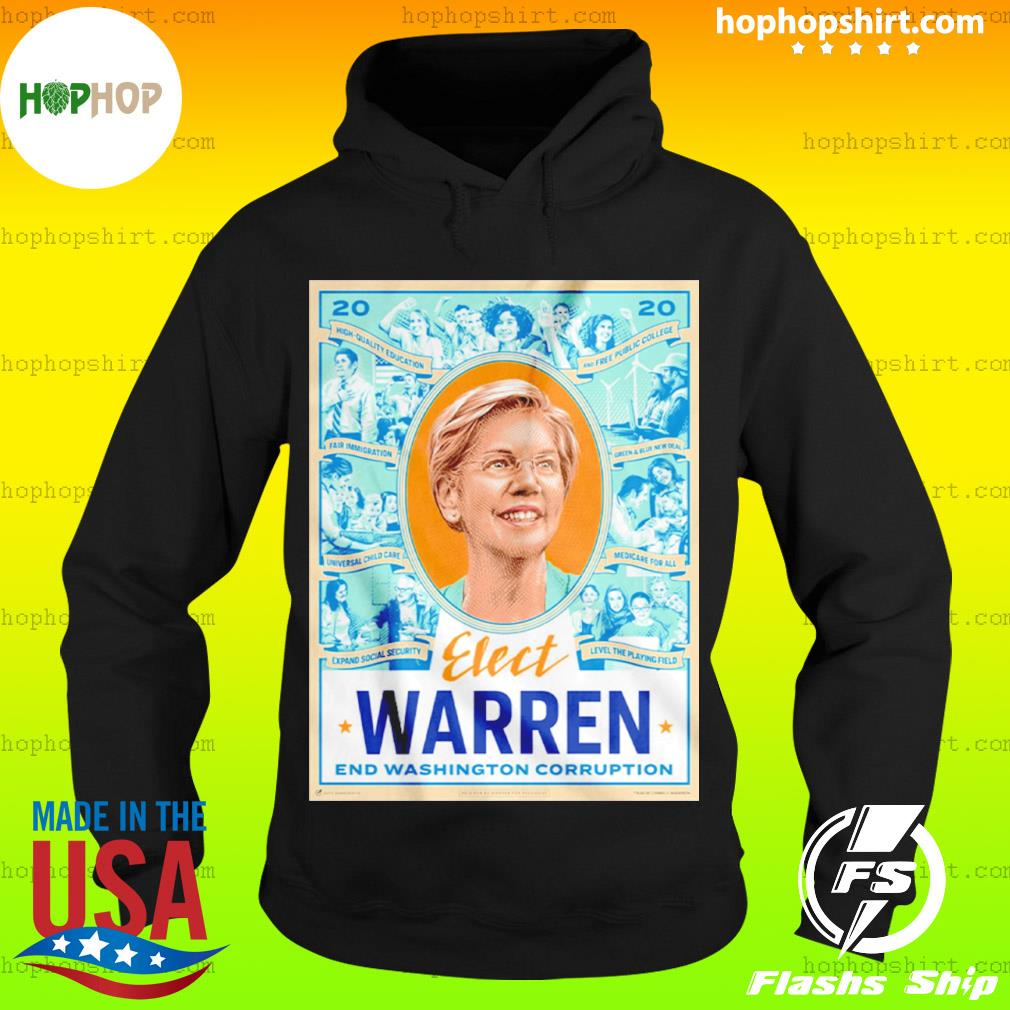 Elect Warren End Washington Corruption s Hoodie