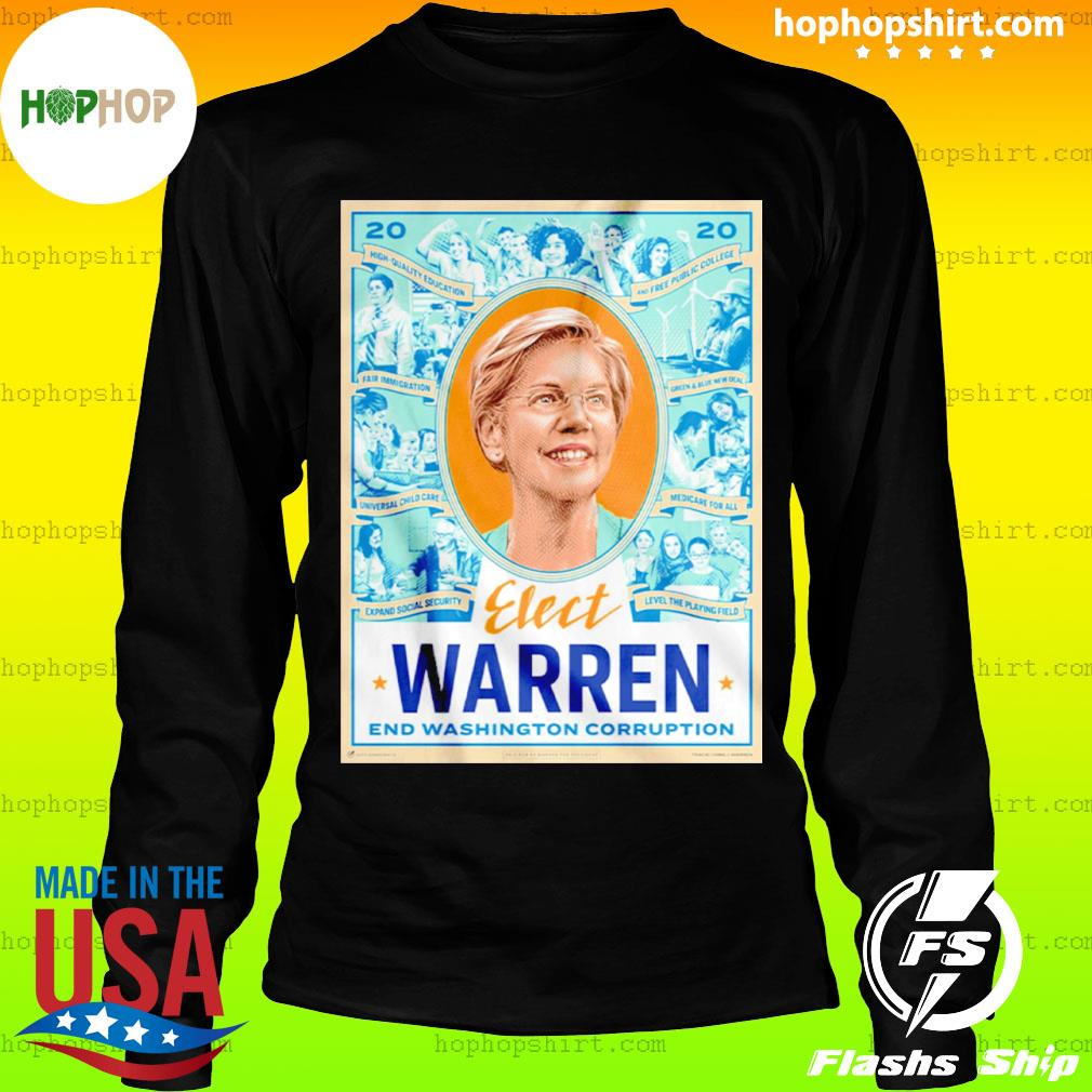 Elect Warren End Washington Corruption s LongSleeve