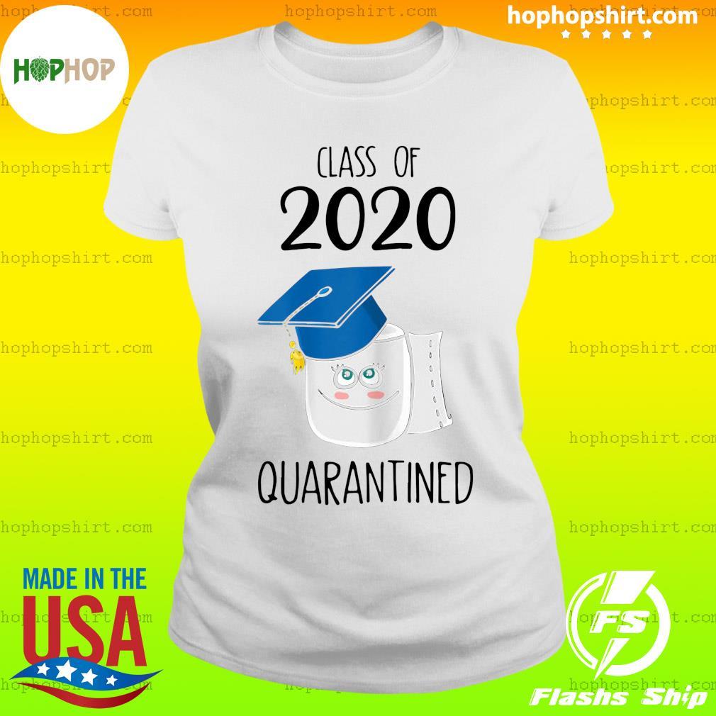 Funny Class Of 2020 Graduating Class In Quarantine School Shirt Ladies Tee