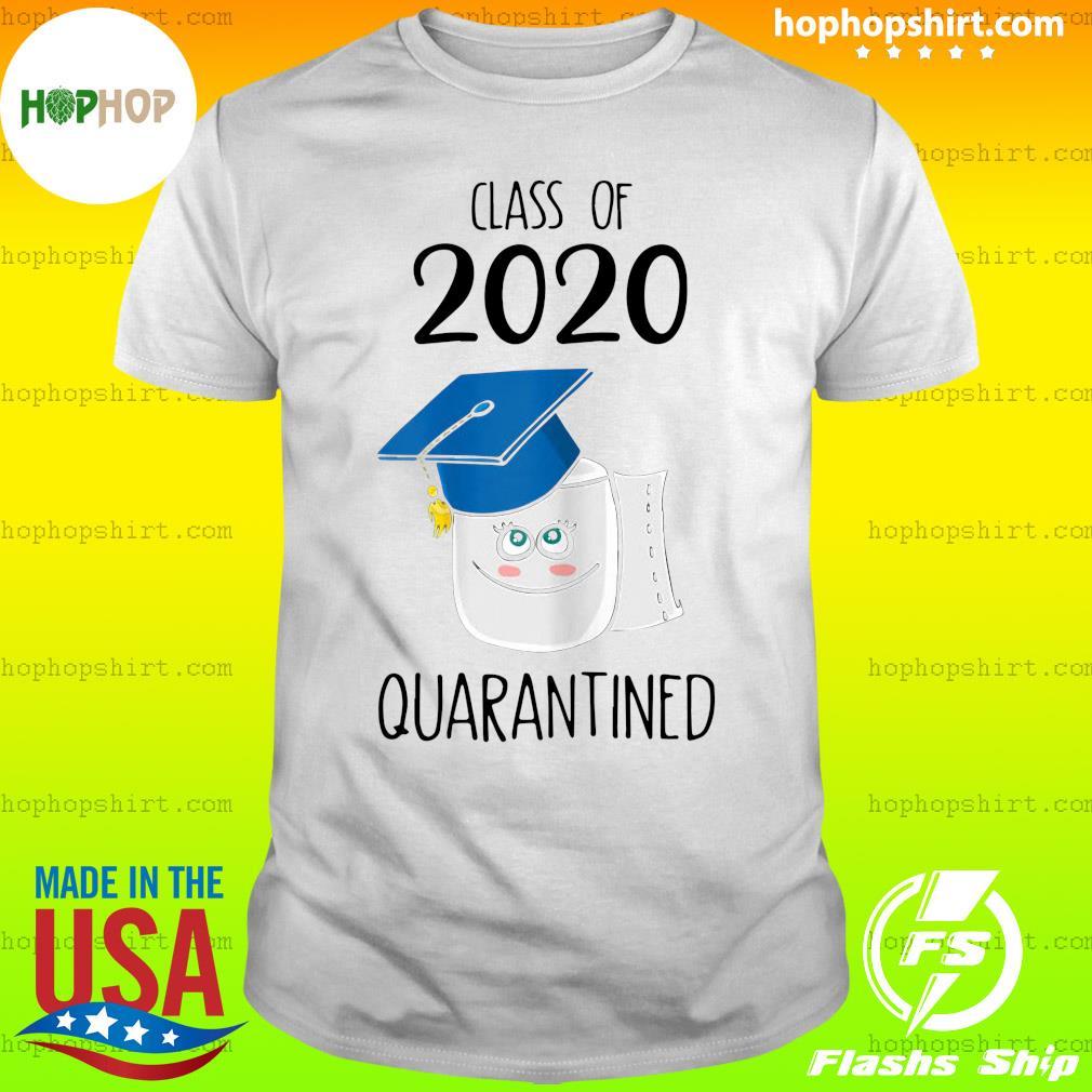 Funny Class Of 2020 Graduating Class In Quarantine School Shirt