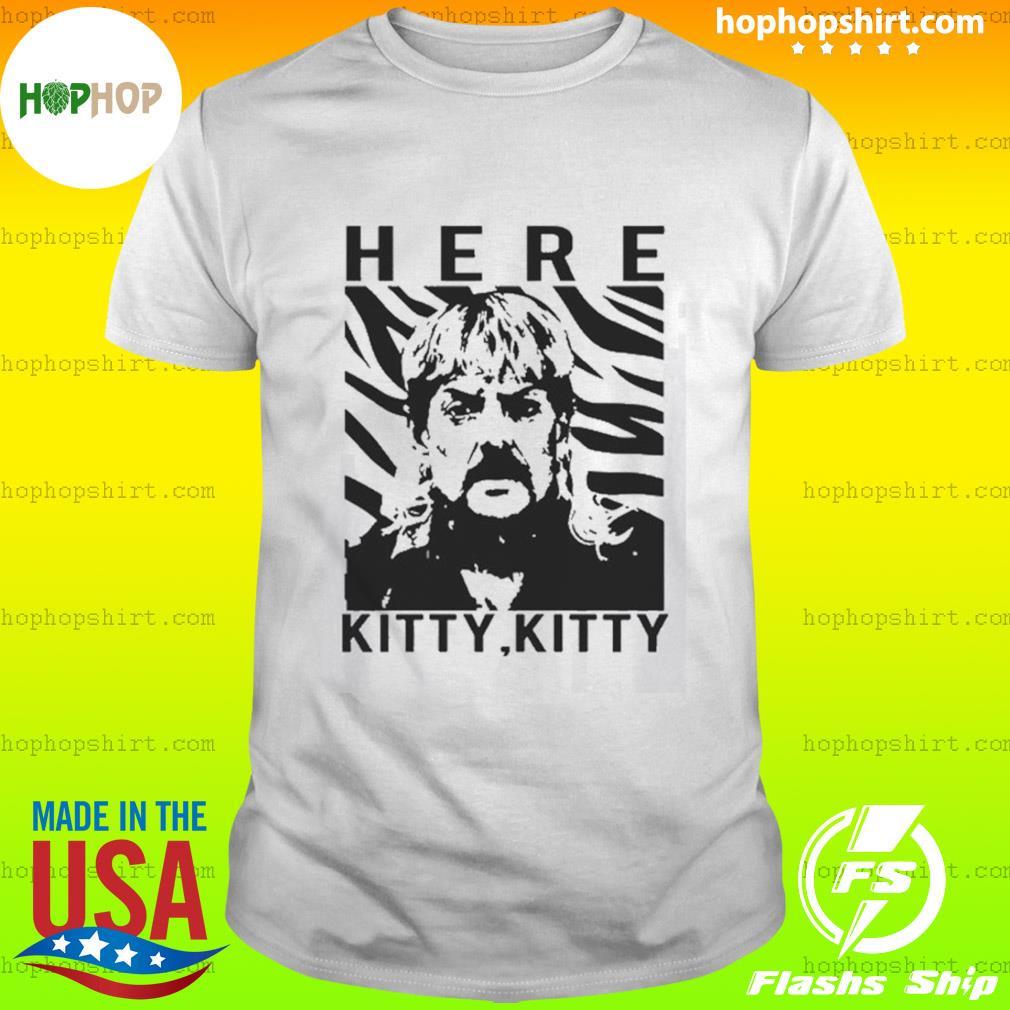 Here Kitty Kitty Joe Exotic Shirt