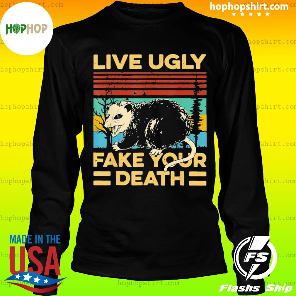 Live Ugly Fake Your Death Funny Vintage Opossum Outfit s LongSleeve