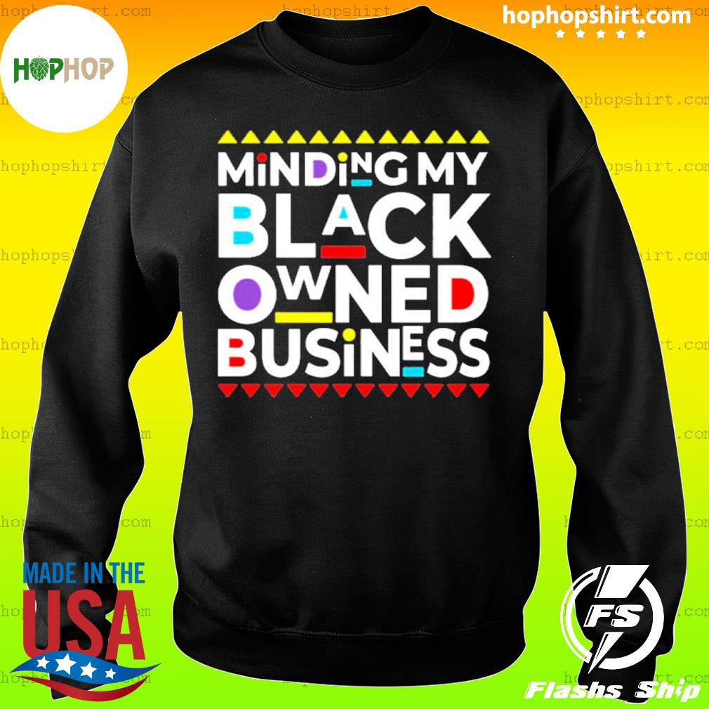 Minding My Black Owned Business s Sweater