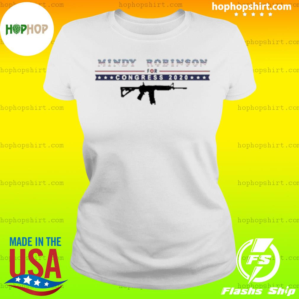 Mindy Robinson for Congress 2020 AR-15 s Ladies Tee