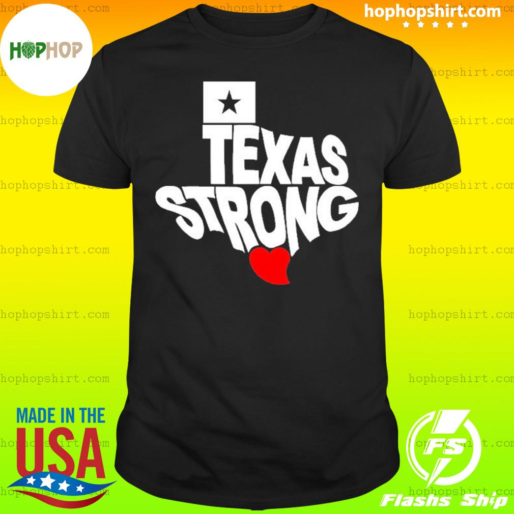 Texas Strong Official shirt