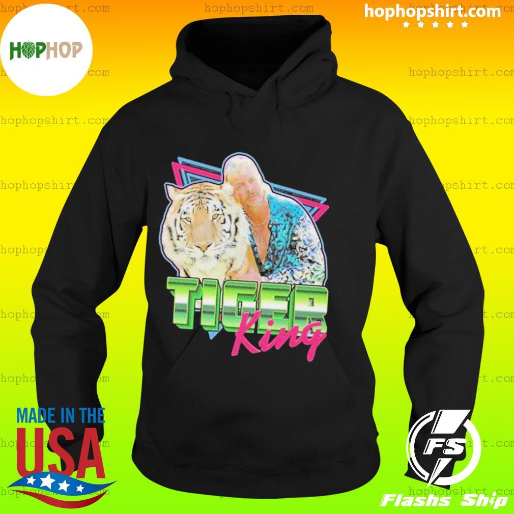 The Tiger King Joe Exotic Slogan Big Cat President s Hoodie