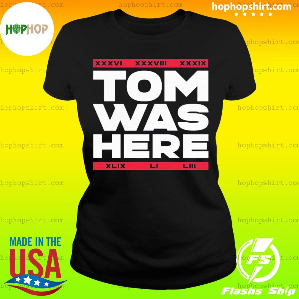 Tom Was Here s Ladies Tee