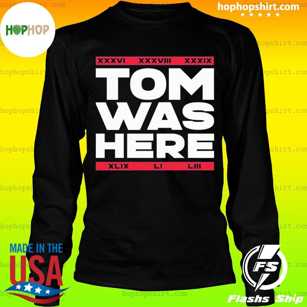 Tom Was Here s LongSleeve
