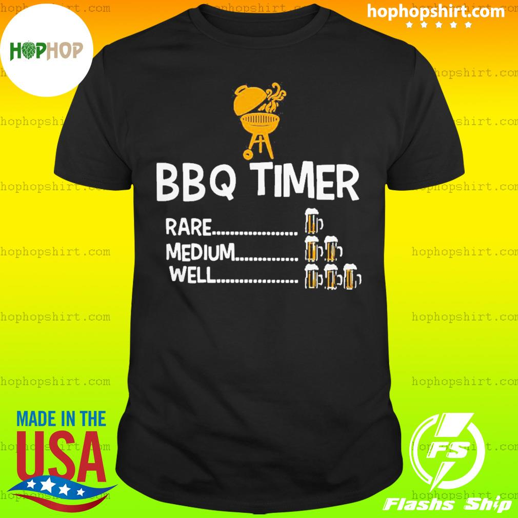 Good bbq timer rare medium well beer counter fun grill chef shirt