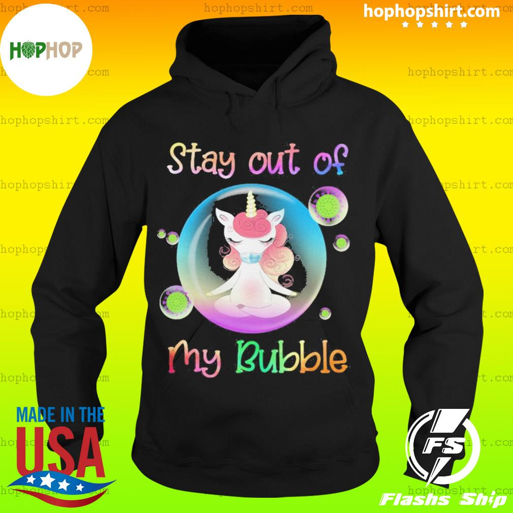 Unicorn yoga stay out my bubble coronavirus mask s Hoodie
