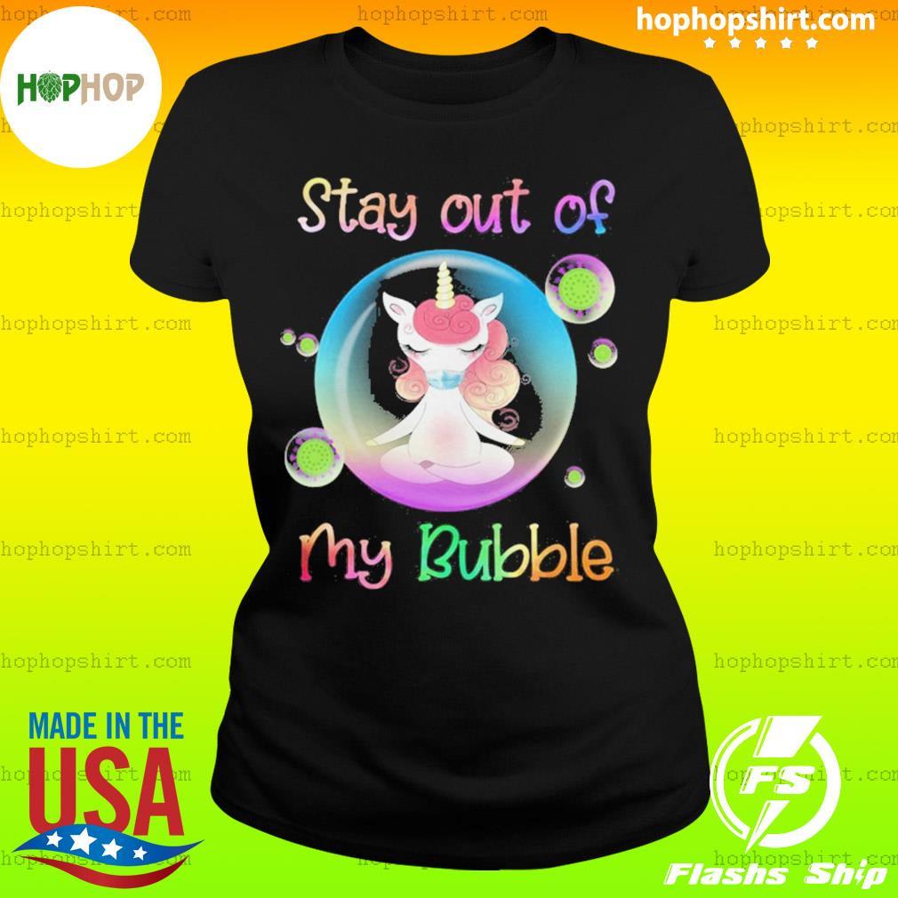 Unicorn yoga stay out my bubble coronavirus mask s Ladies Tee