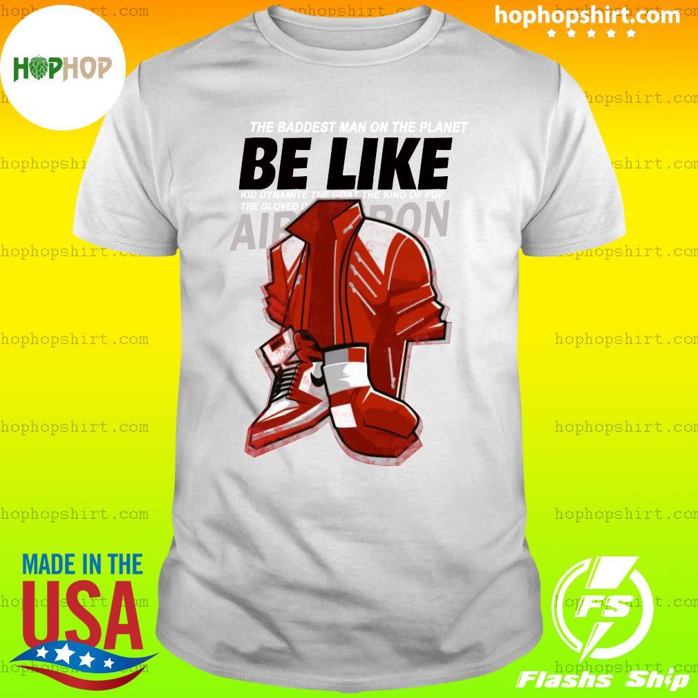 Be Like Mike Tyson T-Shirt