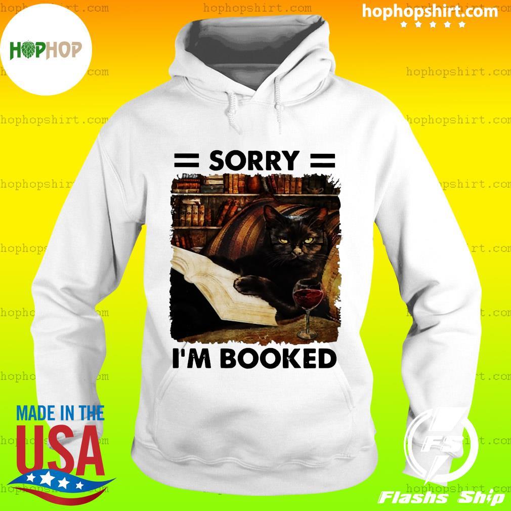 Black Cat Sorry I'm Booked Shirt Hoodie