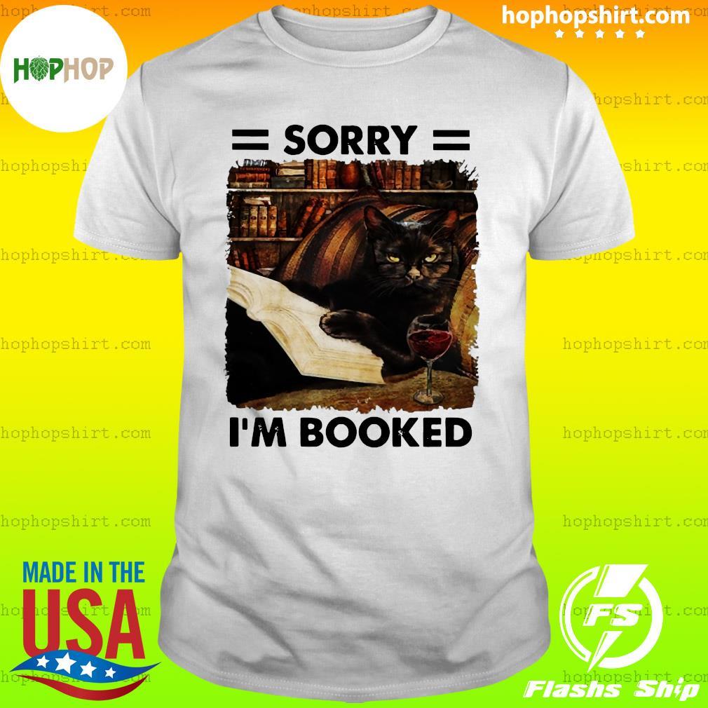 Black Cat Sorry I'm Booked Shirt