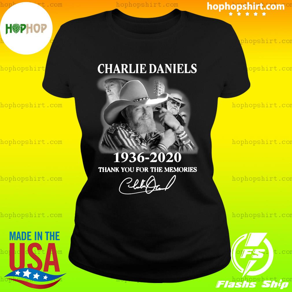 Charles Daniels 1936 2020 Thank You For The Memories Signature Shirt Ladies Tee