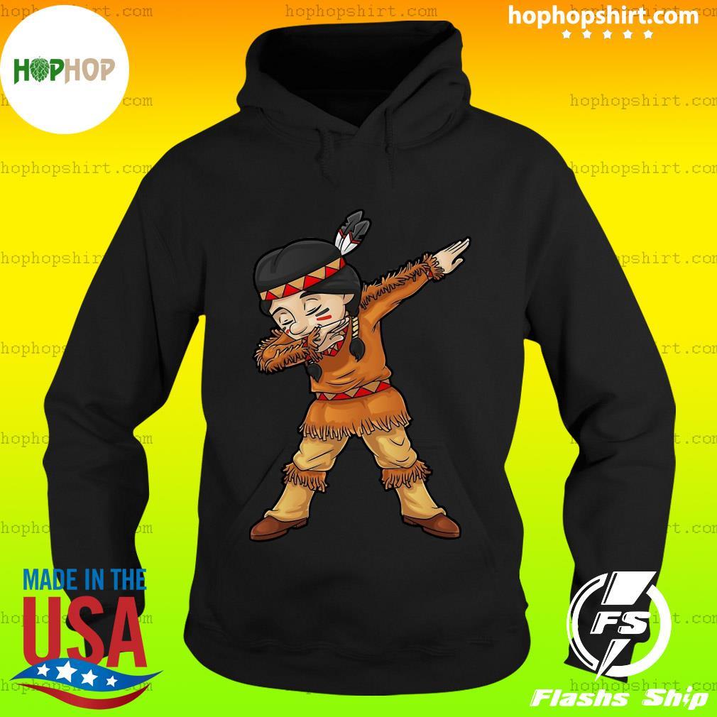 Dabbing Native American Pilgrim Shirt Hoodie