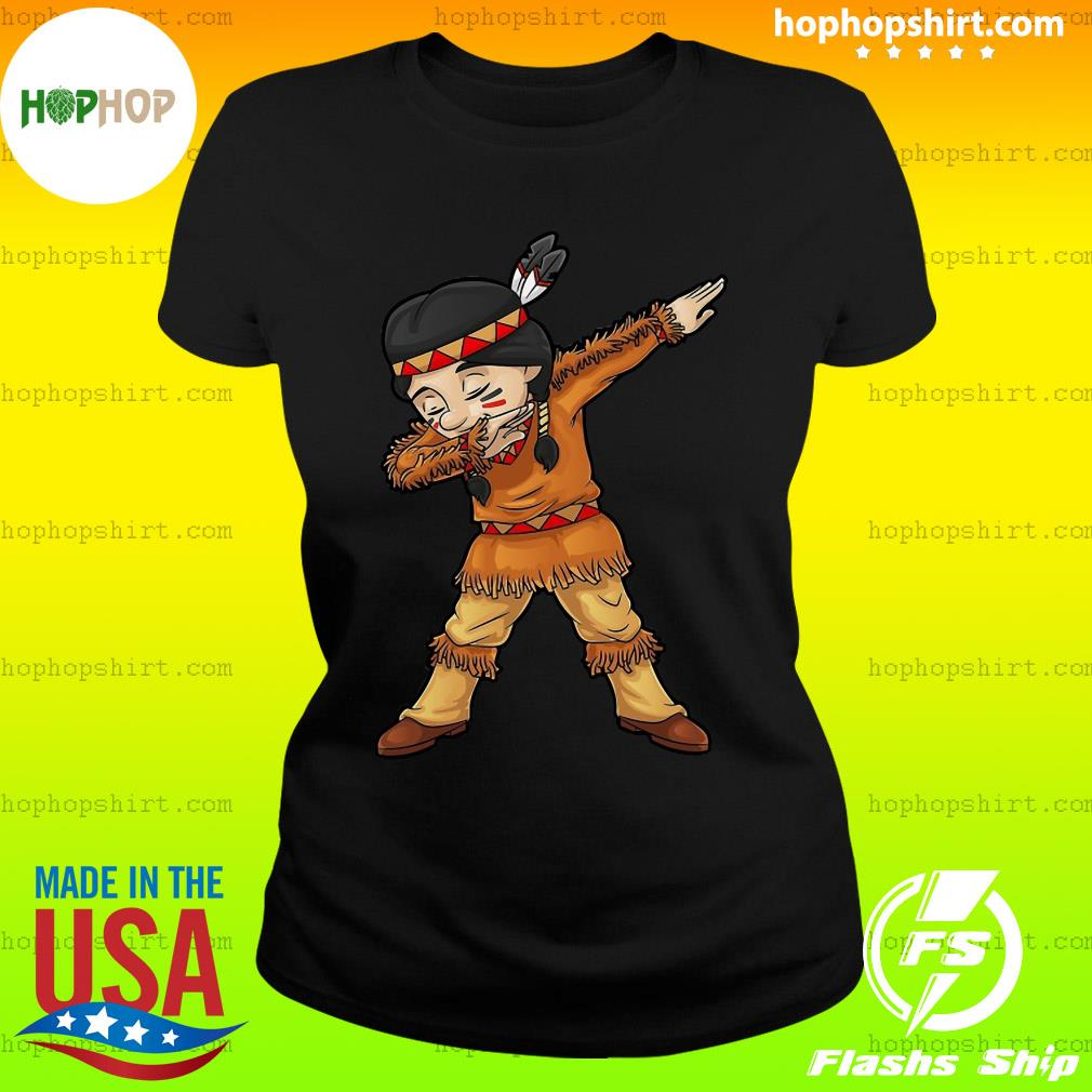 Dabbing Native American Pilgrim Shirt Ladies Tee
