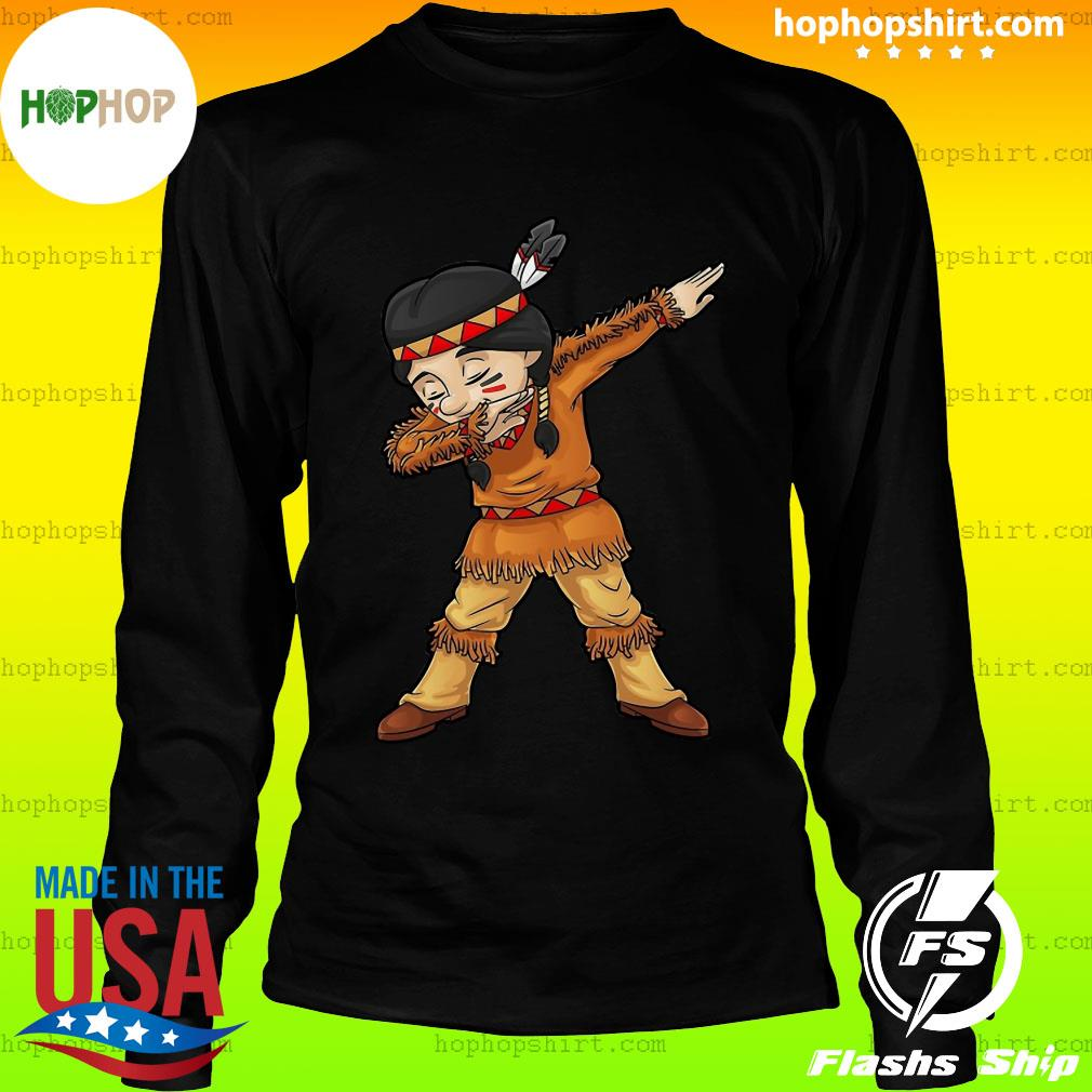 Dabbing Native American Pilgrim Shirt LongSleeve