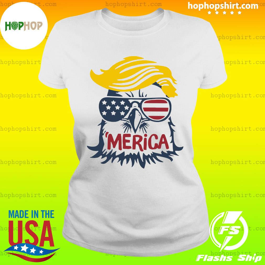 Donald Trump Eagle Merica Shirt Ladies Tee