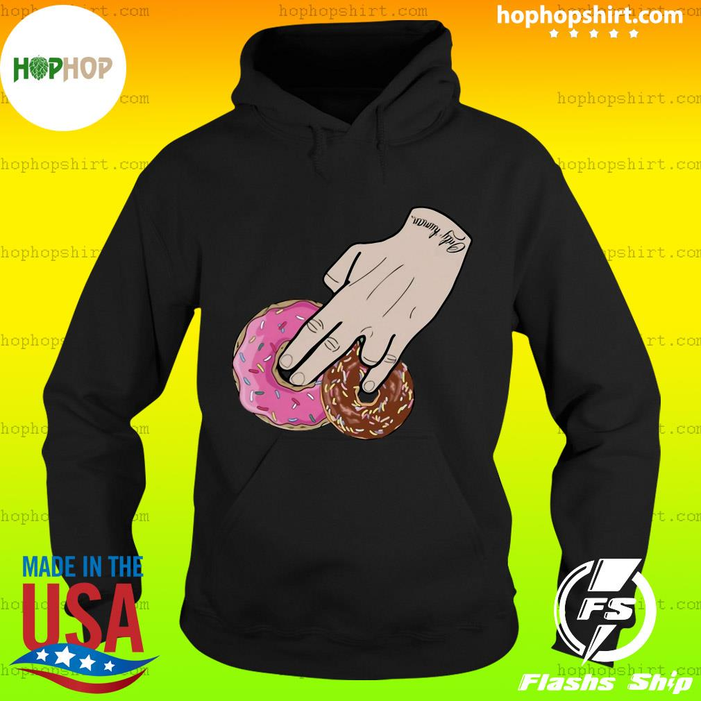 Dunkin Donuts Only Human Hand 2020 Shirt Hoodie