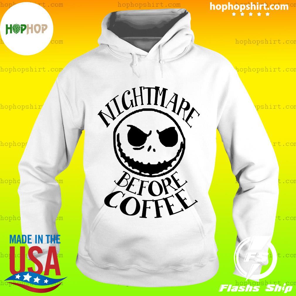 Jack Skellington Nightmare Before Coffee Shirt Hoodie