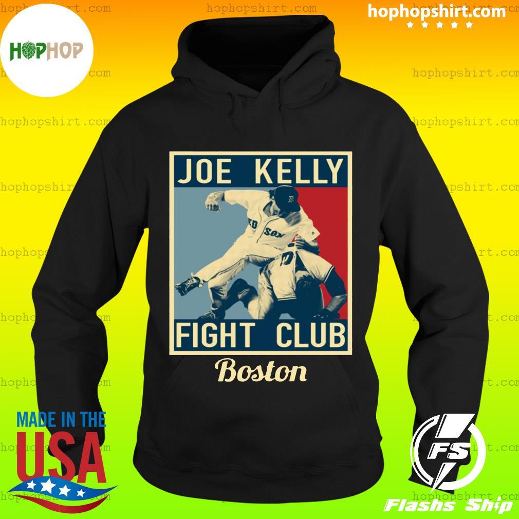 Joe Kelly Fight Club Boston Shirt Hoodie
