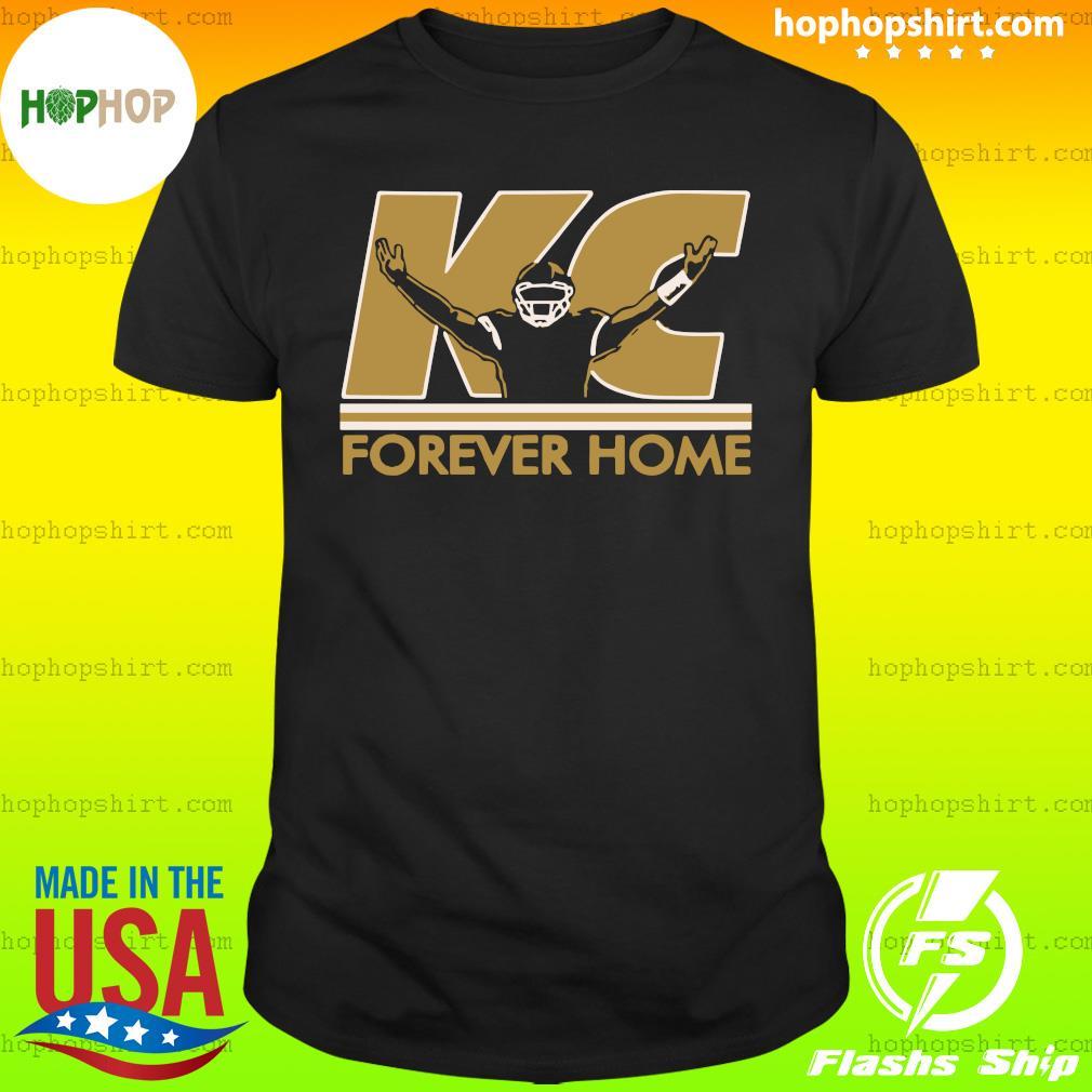 Kansas City KC Forever Home Shirt
