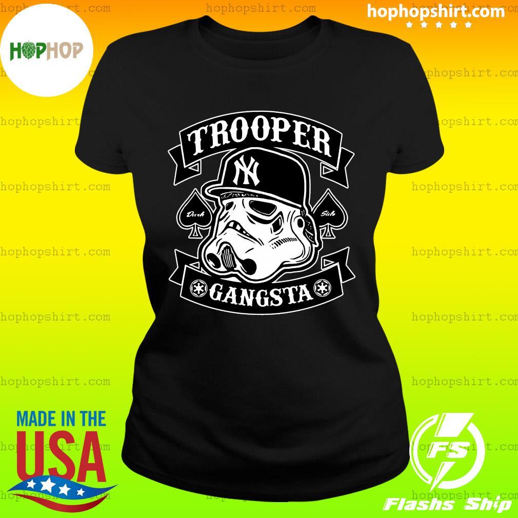 Star War New York Trooper Gangsta Shirt Ladies Tee