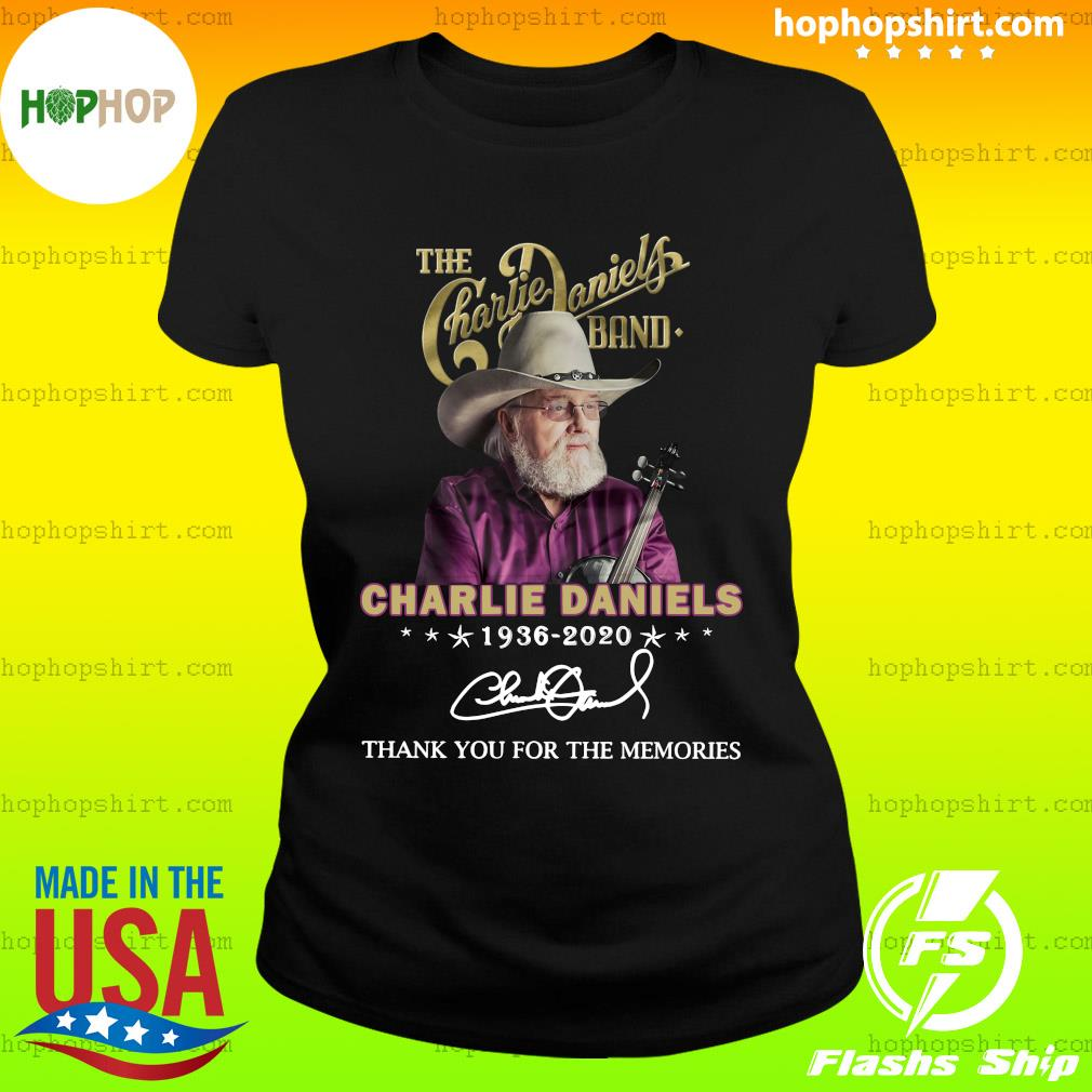 The Charles Daniels Band 1936 2020 Thank You For The Memories Signature Shirt Ladies Tee