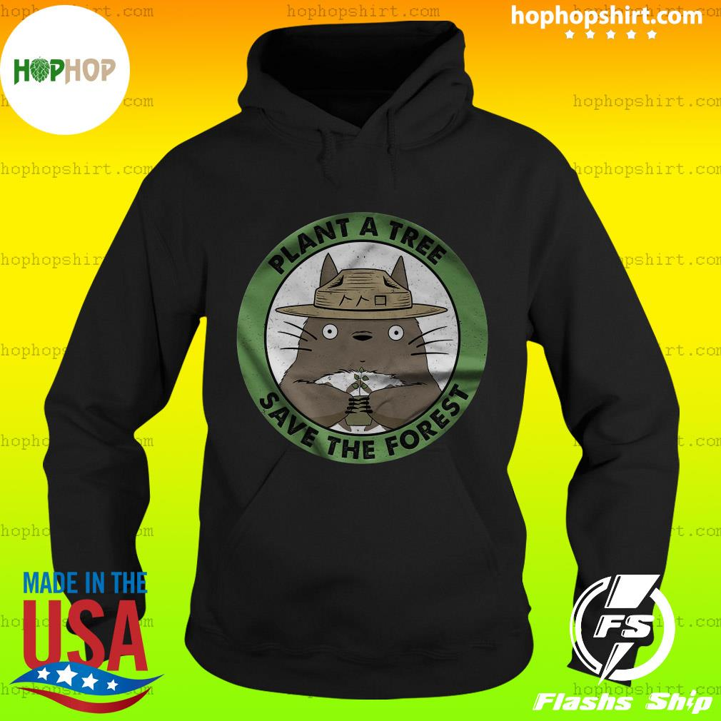 Totoro Plant A Tree Save The Forest Shirt Hoodie