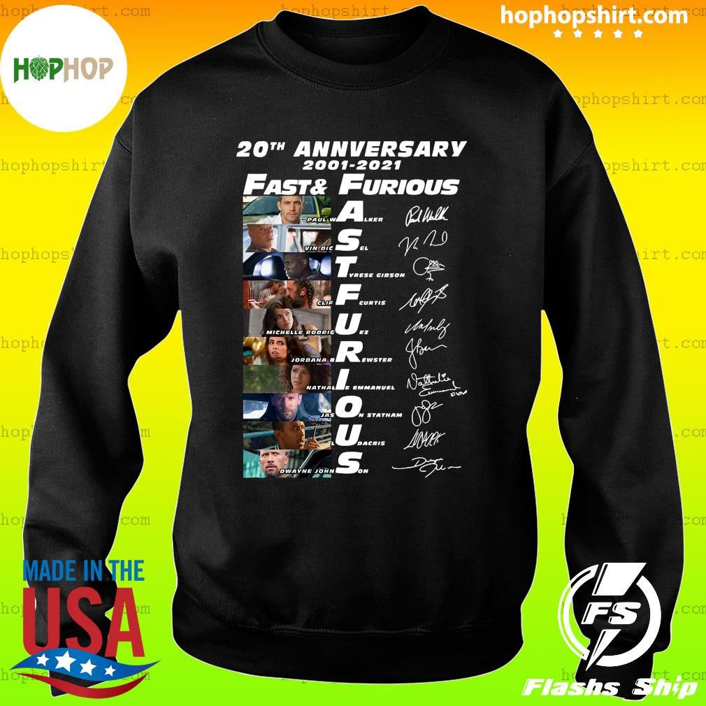 20th Anniversary 2001 2021 Fast And Furious Paul Walker Vin Diesel Dwayne Johnson Signatures Shirt Sweater