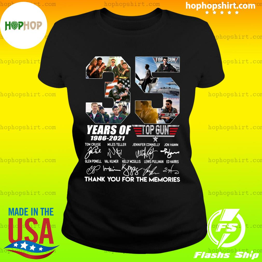 35 Years Of Top Gun 1986 2021 Thank You For The Memories Signatures Shirt Ladies Tee
