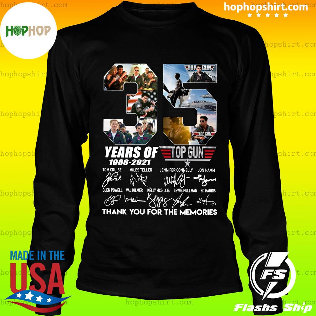 35 Years Of Top Gun 1986 2021 Thank You For The Memories Signatures Shirt LongSleeve