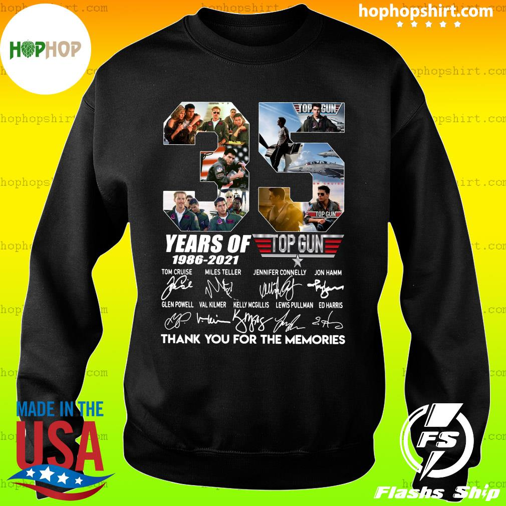 35 Years Of Top Gun 1986 2021 Thank You For The Memories Signatures Shirt Sweater
