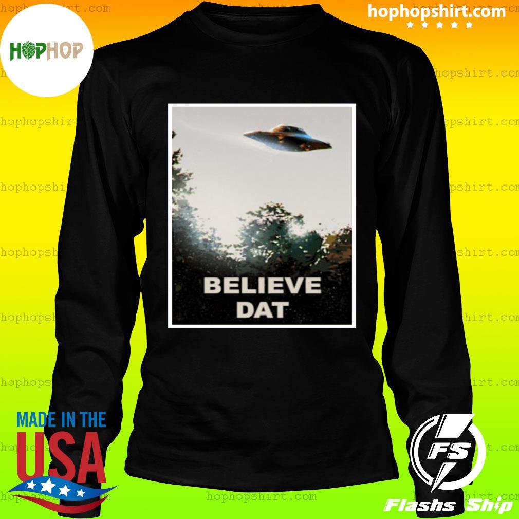 Believe DAT Official T-Shirt LongSleeve