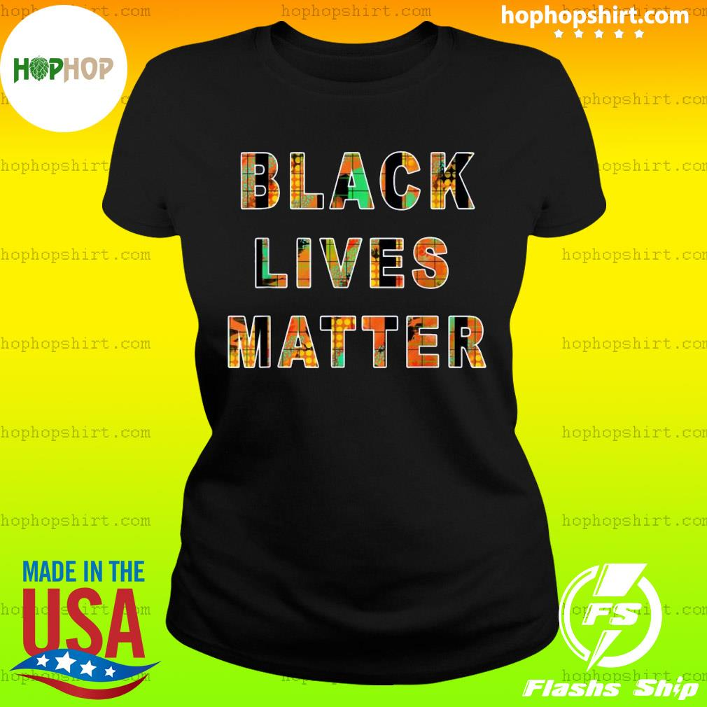 Black Lives Matter Official Shirt Ladies Tee