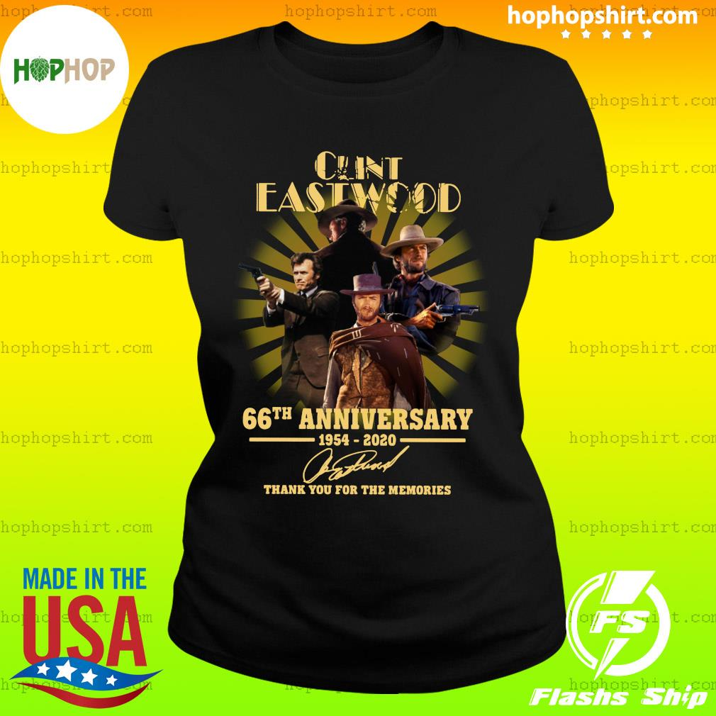 Cunt Eastwood 66th Anniversary Thank You For The Memories Signature Shirt Ladies Tee