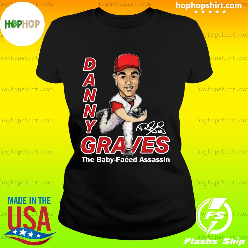 Danny Graves The Baby Faced Assassin T-Shirt Ladies Tee